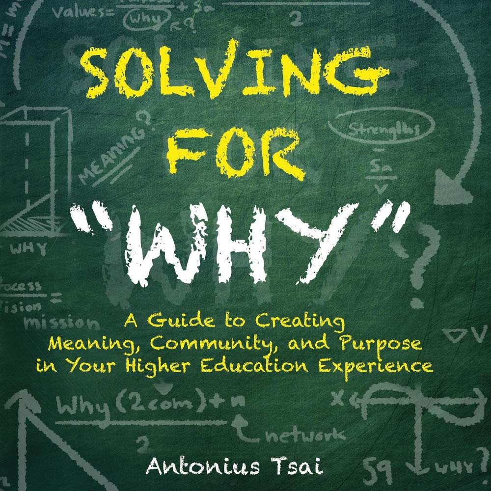 Antonius Tsai - solving for why